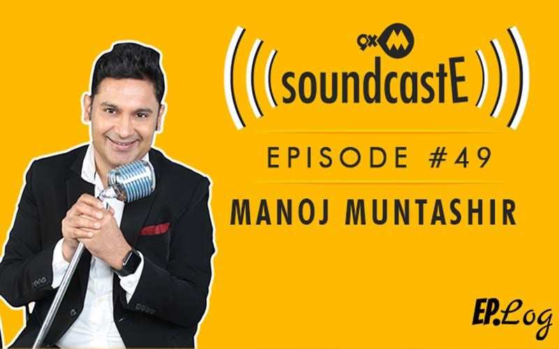 9XM SoundcastE- Episode 49 With Manoj Muntashir
