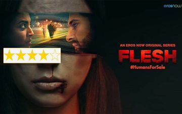 Flesh Review: Swara Bhasker's Stellar Performance, Akshay Oberoi's Villaneous Act Will Compell You To Watch It Start To Finish
