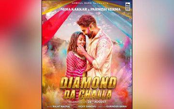 Parmish Verma, Neha Kakkar Song 'Diamond Da Challa' Released