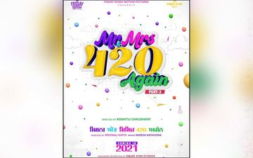 Director Ksshijit Chaudhary Announces His Next Film 'Mr & Mrs 420 Again'