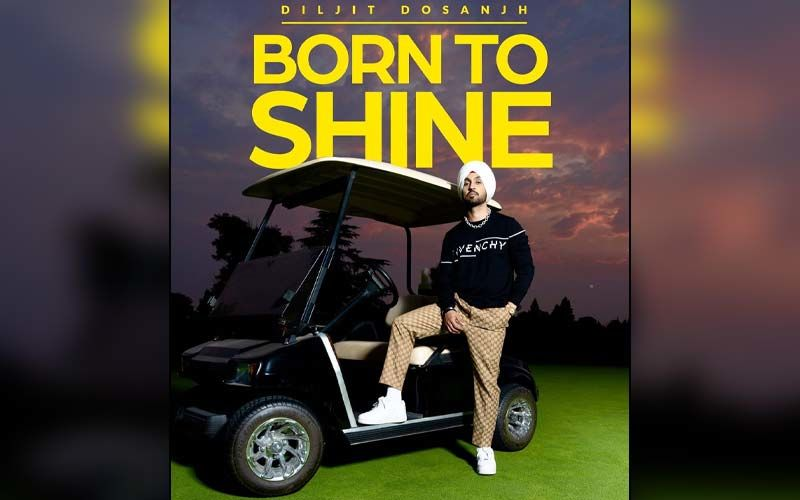 Diljit Dosanjh's Born To Shine From Album G.O.A.T Crosses 15 Million Views On YouTube