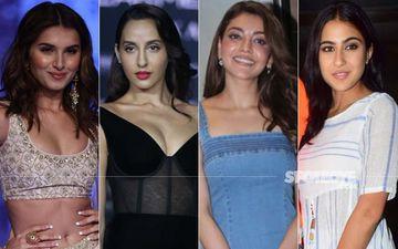 FABULOUSLY HOT Or NOT? Tara Sutaria, Nora Fatehi, Kajal Aggarwal And Sara Ali Khan