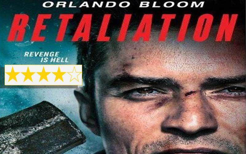 Retaliation Movie Review: Orlando Bloom Dazzles In A Dark Punishing Underrated  Film