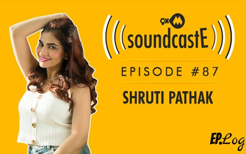 9XM SoundcastE: Episode 87 With Shruti Pathak