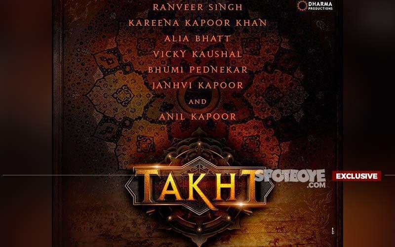 Karan Johar CONFIRMS 'Takht Is Not Shelved' Amid Reports Of Kareena, Ranveer Singh, Vicky Kaushal, Anil And Alia Starrer Hitting A Roadblock-EXCLUSIVE