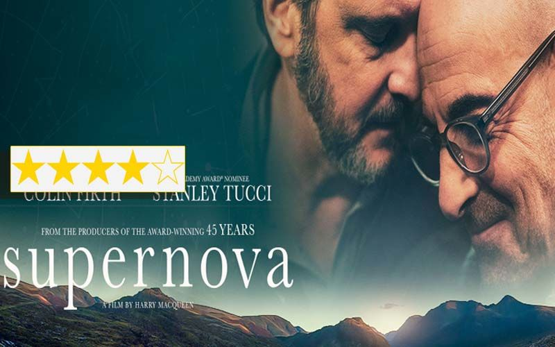 Supernova Review: This Colin Firth-Stanley Tucci Starrer Will Take Away A Part Of You Forever