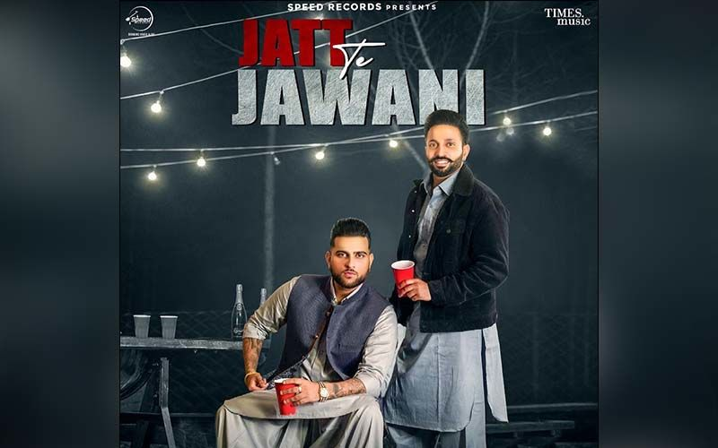 Jatt Te Jawani By Dilpreet Dhillon Ft. Karan Exclusive With 9X Tashan