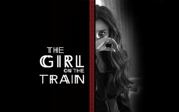 Ahead Of Its Release Here Are 5 Reasons Why Netflix's Girl On The Train Is Crucial For Parineeti Chopra