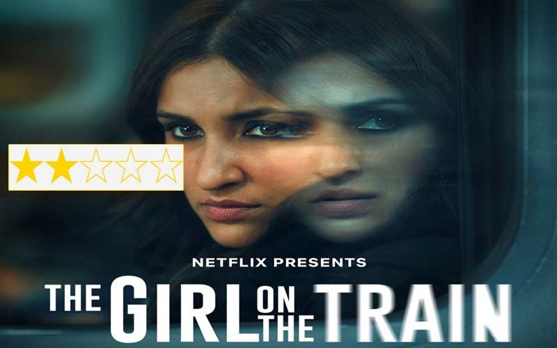 The Girl On The Train Review: Parineeti Chopra's Committed Performance Can't Save This Disastrous Remake