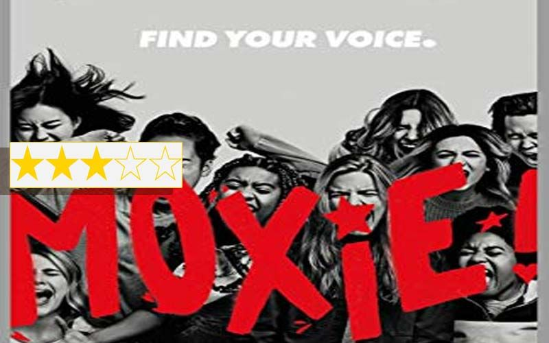 Moxie Movie Review: The Film Is An Important MeToo Film Showcasing Rebels With A Cause