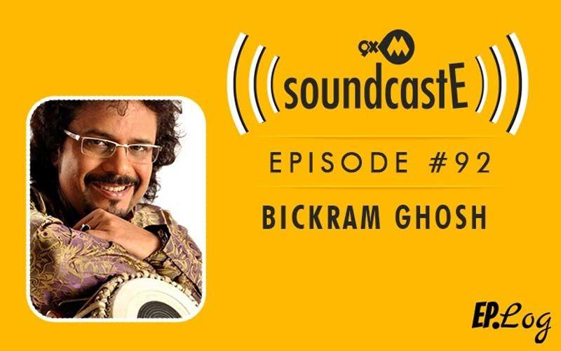 9XM SoundcastE: Episode 92 With Bickram Ghosh