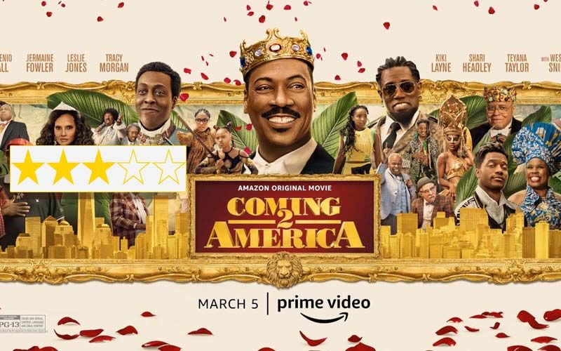 Coming 2 America Review: The Eddie Murphy Comedy Film Is A Load Of Harmless Fun