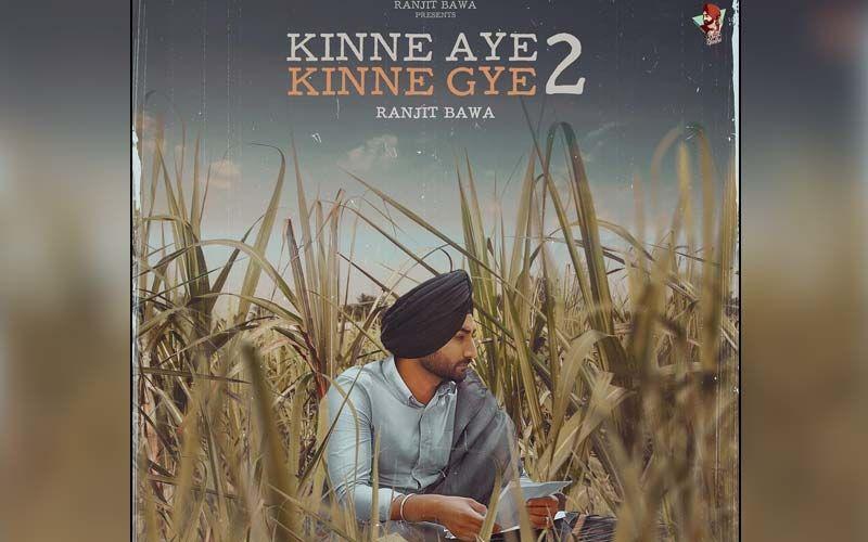 Kinne Aye Kinne Gye 2: Ranjit Bawa Impresses Everyone With The Teaser Of His Upcoming Melody