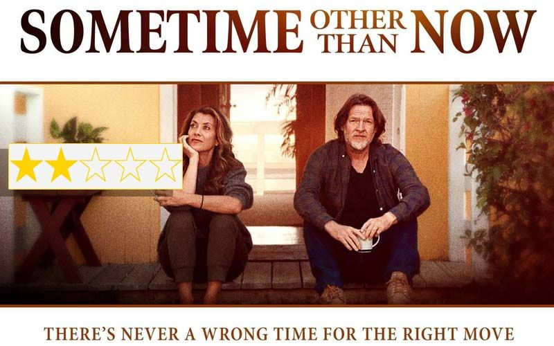 Sometime Other Than Now: This Dylan McCormick Directorial Is Not Bad, But Not Good Enough Either