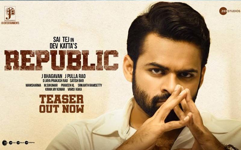 Republic Teaser: Sai Dharam's Upcoming Political Thriller Questions The Power Of Authority