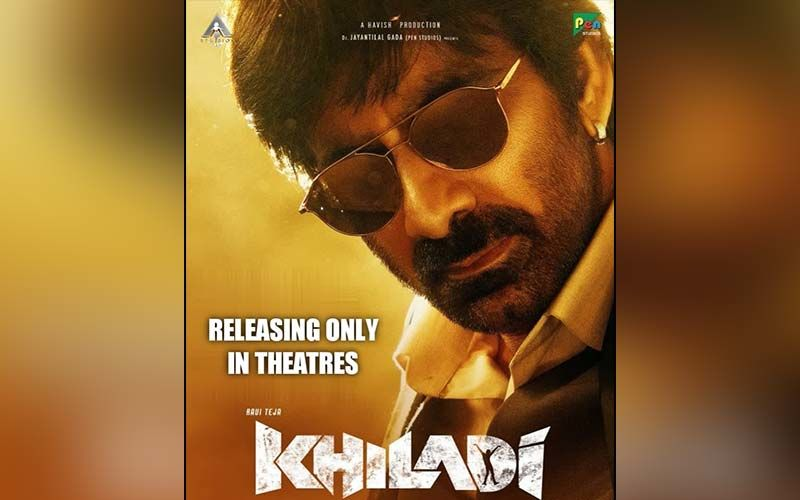 Khiladi: Ravi Teja's Action-Thriller To Only Release in Theaters And Not On OTT, Confirms The Makers