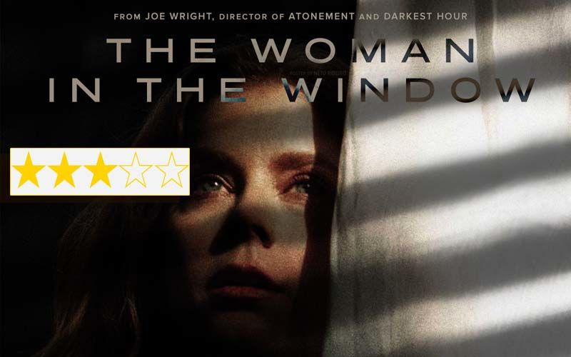 The Woman In The Window Review: Starring Amy Adams The Film Is Flawed But Smart Thriller