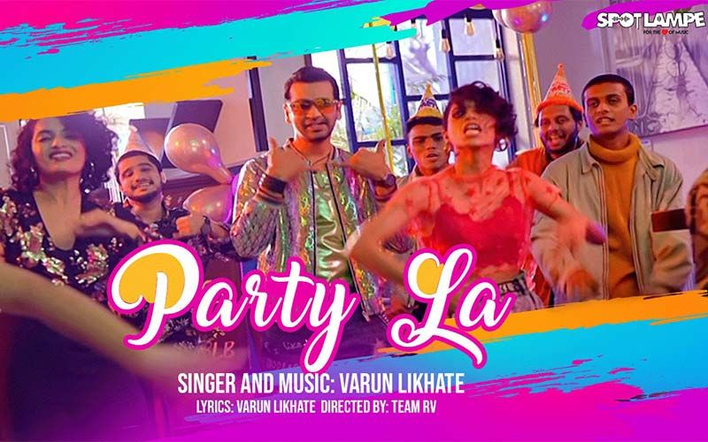 SpotlampE Song 'Party La' OUT: Varun Likhate's Peppy, Upbeat Marathi Dance Number Will Instantly Liven Up Your Mood
