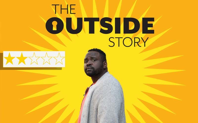 The Outside Story Review: Starring Brian Tyree Henry And Sunita Mani The Film Leaves Much To Be Desired