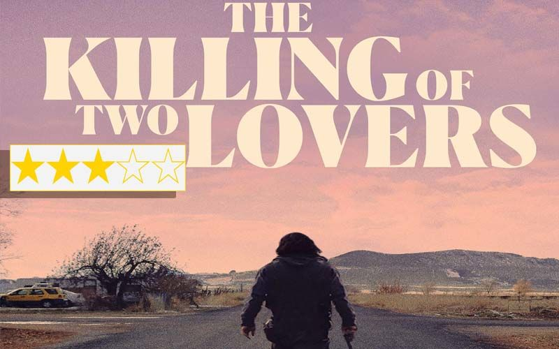 The Killing Of Two Lovers Review: Starring Clayne Crawford And Sepideh Moafi The Film Captures The Unpredictability Of Life With Brutality And Force