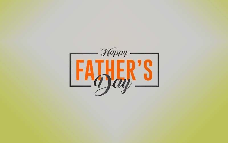 Father's Day 2021: Here Are 5 Ways To Make This Day Memorable For Your Dads During The Covid 19 Lockdown