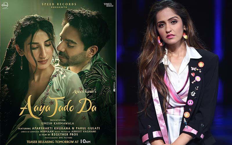 Aaya Jado Da Teaser: Asees Kaur's New Song Featuring Aparshakti Khurana And Parul Gulati Promises To Be A Tale Of Love