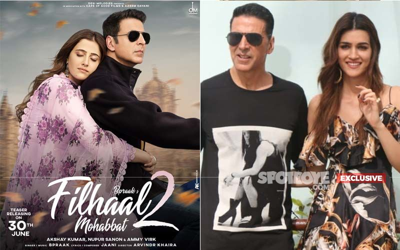 Filhaal 2: Nupur Sanon Answers Who Looks Better With Akshay Kumar- She Or Sister Kriti Sanon?-EXCLUSIVE