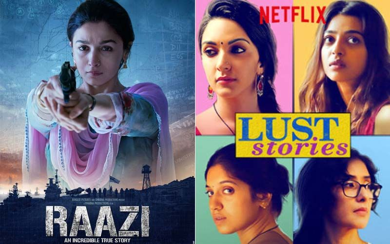 Raazi And Lust Stories Are Two Films That Are Worth Your Time This Weekend - PART 66