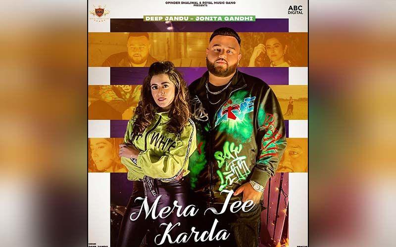 Mera Jee Karda: Jonita Gandhi And Deep Jandu Impress Everyone With Their Latest Love Song