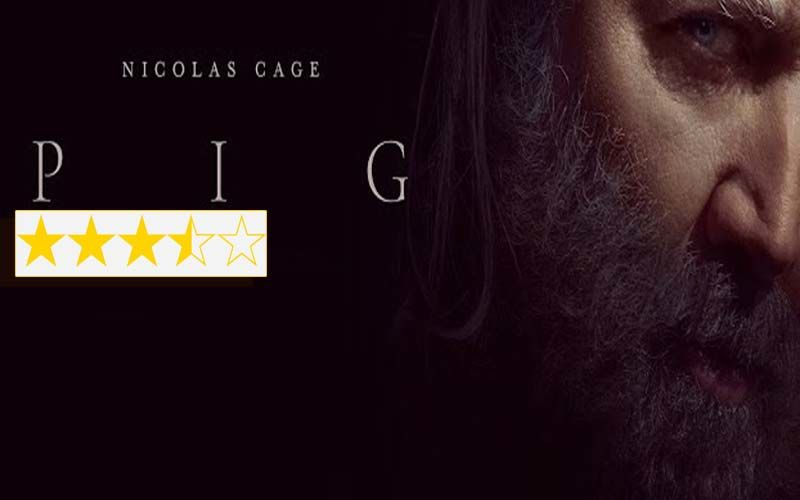 Pig Review: A Flab-Free Tense Gem That Resurrects Nicolas Cage
