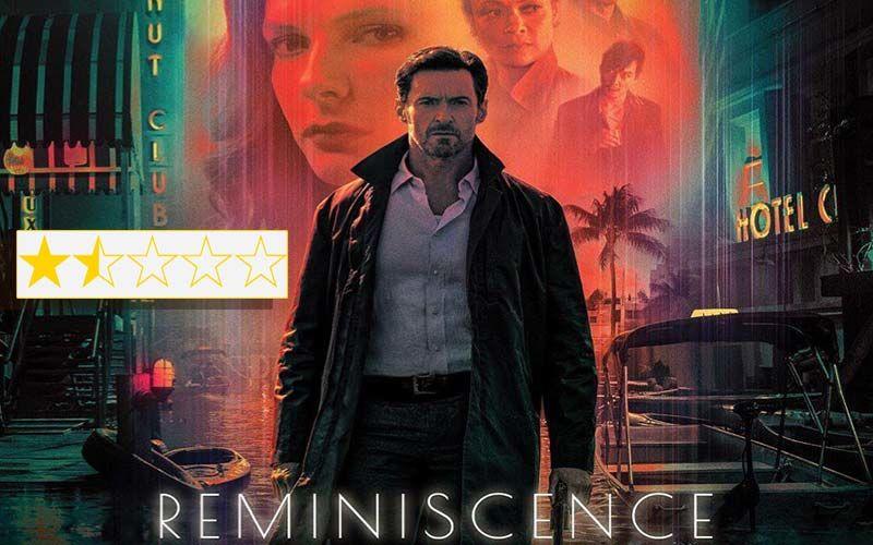 Reminiscence Review: Hugh Jackman And Rebecca Ferguson's Movie Rattles The Memory Gland, Makes No Sense