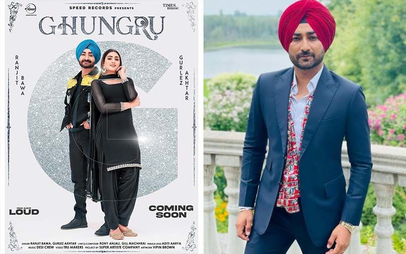 Ghungru: Ranjit Bawa And Gurlej Akhtar Present A Song Groovy Romantic Song From The Album 'Loud'