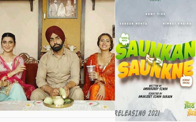 Saunkan Saunkne: Ammy Virk, Sargun Mehta And Nimrat Khaira Starrer Gets A Release Date; Read More