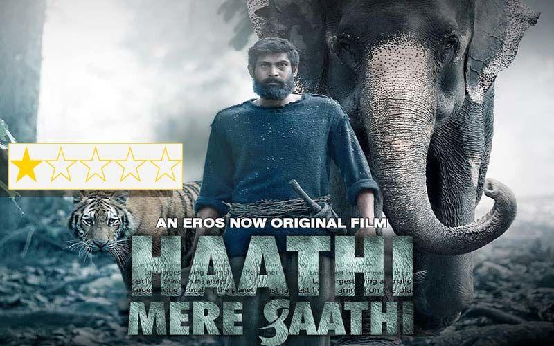 Haathi Mere Saathi Review: Elephants Are Saved In Rana Daggubati, Pulkit Samrat And Shriya Pilgaonkar's Movie; But What About Us?