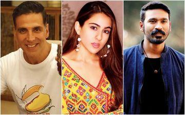 Akshay Kumar, Sara Ali Khan And Dhanush In Aanand L Rai's Next? - Deets Inside