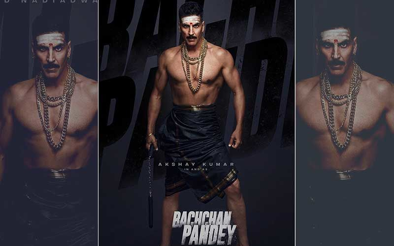 Bachchan Pandey First Look Poster: Akshay Kumar To Star In Sajid Nadiadwala's Masala Entertainer