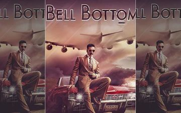 Bell Bottom First Look: Akshay Kumar Announces His 'Roller-Coaster Spy Ride', Reveals It Is Inspired By True Events