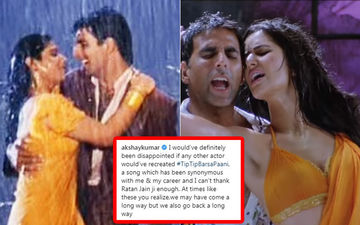 आइकोनिक सांग 'टिप-टिप बरसा पानी' को रिक्रिएट करने पर बोले अक्षय कुमार, कहा कोई और बनाता तो दुःख होता
