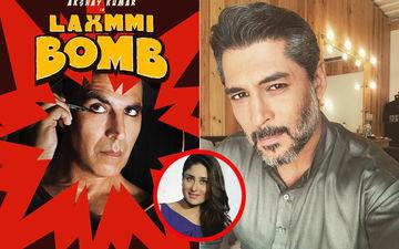 अक्षय कुमार की फिल्म लक्ष्मी बम में हुई करीना कपूर के ऑन स्क्रीन बॉयफ्रेंड की एंट्री, निभाएंगे यह किरदार