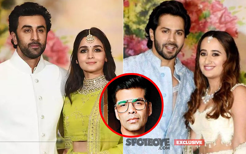 Alia Bhatt-Ranbir Kapoor And Varun Dhawan-Natasha Dalal's Wedding Ceremonies To Have A Huge Contribution By Karan Johar- EXCLUSIVE