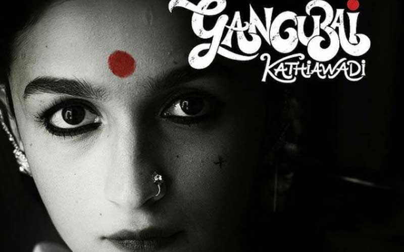 Gangubai Kathiawadi: Alia Bhatt And Sanjay Leela Bhansali's Film Lands In Legal Soup; Gangubai's Son Calls 'It Indecent Representation Of Women'