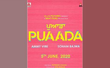 Ammy Virk, Sonam Bajwa Starrer 'Puadaa' Locks Its Releasing Date