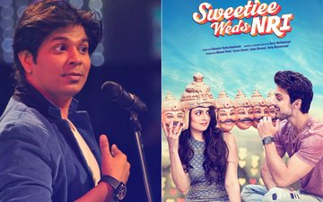 Ankit Tiwari Walks Out Of Sweetiee Weds NRI After Fight With Composer Shah Jahan Ali