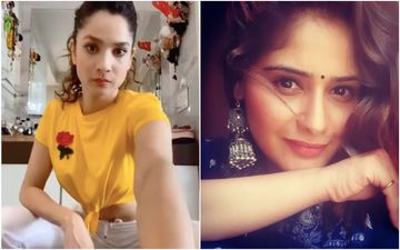 Ankita Lokhande Shares A Positive Post On Woman: Says: 'Be Strange And Powerful', Bigg Boss 13's Arti Singh Nods In Agreement