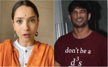 Sushant Singh Rajput Death: Ankita Lokhande Reveals Being Close To Late SSR's Family; Recalls Her Sister Saying 'I Am Losing My Brother'