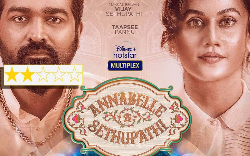 Annabelle Sethupathy Review: Bad Execution And Lazy Writing Makes This Taapsee Pannu-Vijay Sethupathi Starrer A Lame Watch