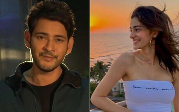 After Vijay Devarakonda, Ananya Panday To Pair Opposite Mahesh Babu For Her Telugu Debut? Duo To Romance In Sarkaru Vaari Paata