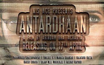 Antardhaan: Parambrata Chatterjee, Tanusree Starrer Locks Its Release Date