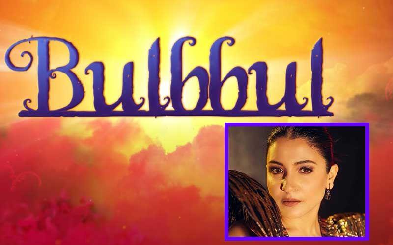 Bulbbul Trailer: Anushka Sharma's Supernatural Drama Looks Intriguing; Film To Hit OTT Platform On June 24