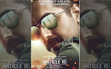 Article 15 First Poster: Meet Ayushmann Khurrana As A Fierce Cop